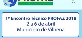Inscrições ao 1º Encontro Técnico do Profaz em Vilhena serão feitas por oficinas